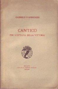 Gabriele D'Annunzio - Cantico per l'Ottava della vittoria (1918)